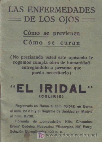 LAS ENFERMEDADES DE LOS OJOS. ¨EL IRIDAL ¨. ( COLIRIO). (Libros Antiguos, Raros y Curiosos - Ciencias, Manuales y Oficios - Otros)