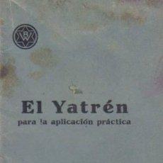Libros antiguos: EL YATRÉN, PARA LA APLICACIÓN PRÁTICA. BEHRINGWERKE MARBURG ( LAHN).. Lote 12850904
