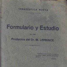 Libros antiguos: REVISTA MÉDICA. FORMULARIO & ESTUDIO. DR. M. LEPRINCE. PARIS 1925.. Lote 12850910