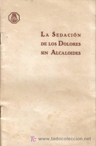 REVISTA MÉDICA.LA SEDACIÓN DE LOS DOLORES SIN ALCALOIDES.CIBA S. A.,DE PRODUCTOS QUÍMICOS, BARCELONA (Libros Antiguos, Raros y Curiosos - Ciencias, Manuales y Oficios - Otros)