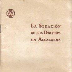 Libros antiguos: REVISTA MÉDICA.LA SEDACIÓN DE LOS DOLORES SIN ALCALOIDES.CIBA S. A.,DE PRODUCTOS QUÍMICOS, BARCELONA. Lote 12850911