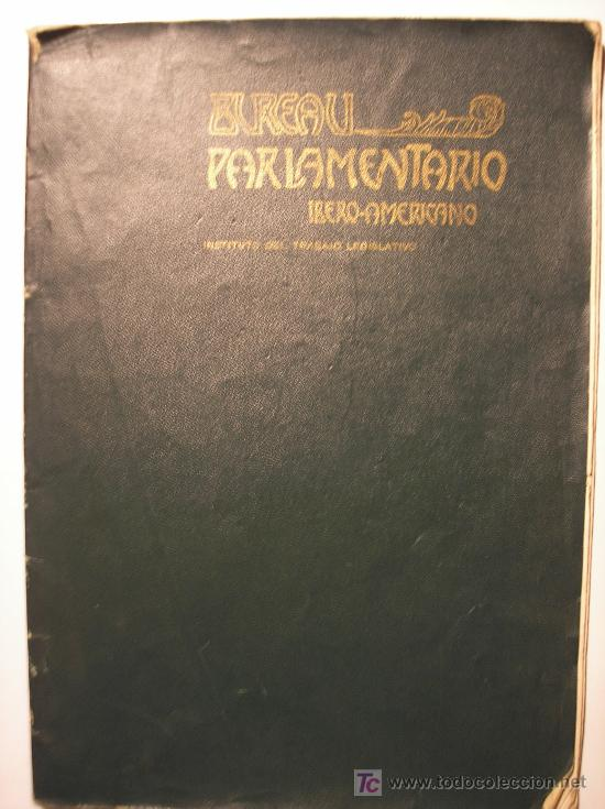 BUREAU PARLAMENTARIO IBERO-AMERICANO. DIR. GABRIEL R. ESPAÑA. 1900 (Libros Antiguos, Raros y Curiosos - Historia - Otros)