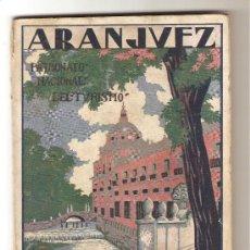 Libros antiguos: ARANJUEZ .-ELÍAS TORMO Y MONZÓ / (TEMA LOCAL MADRID). Lote 9602765