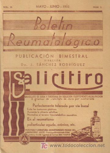REVISTA MÉDICA. BOLETÍN REUMATOLÓGICO. POR EL DR. J. SÁNCHEZ RODRIGUEZ. VOLL III. MAYO - JUNIO- 1933 (Libros Antiguos, Raros y Curiosos - Ciencias, Manuales y Oficios - Otros)