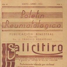 Libros antiguos: REVISTA MÉDICA. BOLETÍN REUMATOLÓGICO. POR EL DR. J. SÁNCHEZ RODRIGUEZ. VOLL III. MAYO - JUNIO- 1933. Lote 12850914