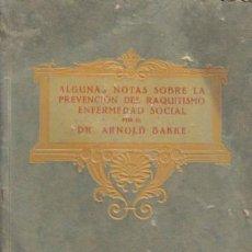 Libros antiguos: REVISTA MÉDICA. ALGUNAS NOTAS SOBRE LA PREVENCIÓN DEL RAQUITISMO ENFERMEDAD SOCIAL. DR. ARNOLD BAKKE. Lote 12435731
