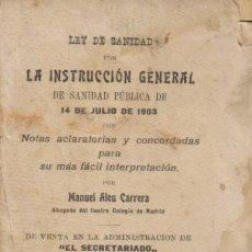 Libros antiguos: REVISTA MÉDICA. LEY DE SANIDAD CON LA INSTRUCCIÓN GENERAL DE SANIDAD PÚBLICA DE 14 DE JULIO DE 1903.. Lote 12435732