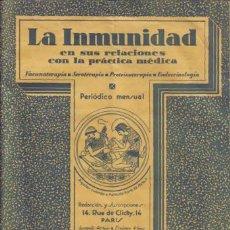 Libros antiguos: REVISTA MÉDICA. LA INMUNIDAD. 5º AÑO, Nº23. JULIO DE 1930.. Lote 12953211