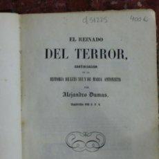 Libros antiguos: EL REINADO DEL TERROR CONTINUACÍÓN DE LA HISTORIA DE LUIS XVI Y DE Mª ANTONIETA. Lote 4351239