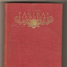 Libros antiguos: PÁGINAS ESCOGIDAS .-PÍO BAROJA. Lote 9665692