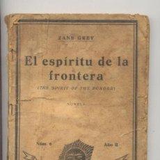 Libros antiguos: ZANE GREY EL ESPIRITU DE LA FRONTERA -SERIE AZUL -AÑO 1935-. Lote 26162282