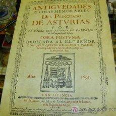 Libros antiguos: ALFONSO CARBALLO, PADRE LUIS - ANTIGÜEDADES Y COSAS MEMORABLES DEL PRINCIPADO DE ASTURIAS - FACSIMIL. Lote 12182703