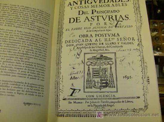 Libros antiguos: ALFONSO CARBALLO, Padre Luis - ANTIGÜEDADES Y COSAS MEMORABLES DEL PRINCIPADO DE ASTURIAS - FACSIMIL - Foto 2 - 12182703