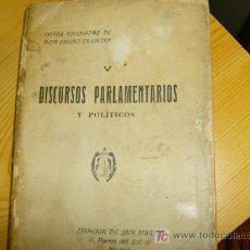 Libros antiguos: CASTELAR , EMILIO - DISCURSOS PARLAMENTARIOS Y POLÍTICOS EN LA RESTAURACION - MADRID 1905 + INFO. Lote 25428079