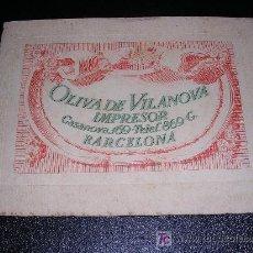 Libros antiguos: LIBRO OLIVA DE VILANOVA IMPRESOR, BARCELONA 1927. Lote 10532108