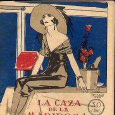 Libros antiguos: LA CAZA DE LA MARIPOSA, DE WENCESLAO FERNÁNDEZ FLÓREZ, CON PORTADA DE PENAGOS. MADRID 1922. Lote 26676367