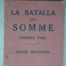 Libros antiguos: LA BATALLA DE SOMME. PRIMERA FASE.. Lote 23601254