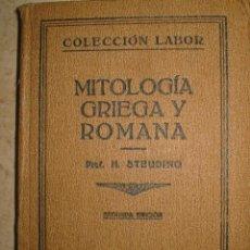 Libros antiguos: MITOLOGIA GRIEGA Y ROMANA. STEUDING. 1.927. Lote 26954529