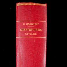 Libros antiguos: TRATADO BARBEROT, CONSTRUCTIONS CIVILES, 1912. Lote 26760713