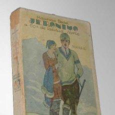 Libros antiguos: JERÓNIMO A 60º DE LATITUD NORTE, DE MAURICIO BEDEL. Lote 4673986