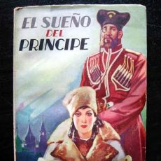 Libros antiguos: EL SUEÑO DEL PRINCIPE - FEDOR DOSTOIEWSKI. Lote 11371820