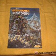 Libros antiguos: WARHAMMER.EL LIBRO DE LOS ORCOS Y GOBLINS. Lote 27327811