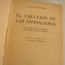 Libros antiguos: EL CALLEJÓN DE LOS SANDALIEROS, UNA HISTORIA ROMANA EN TIEMPOS DE MARCO AURELIO-1934-MAD.-. Lote 19448377