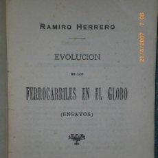 Libros antiguos: EVOLUCIÓN DE LOS FERROCARRILES EN EL GLOBO. (ENSAYOS). . Lote 27253775