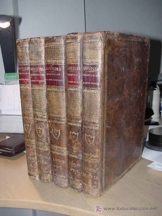 AÑO 1805.- LAS LEYES DE ESPAÑA. MANDADA FORMAR POR CARLOS IV. ¡IMPRESIONANTE OBRA! (Libros Antiguos, Raros y Curiosos - Historia - Otros)