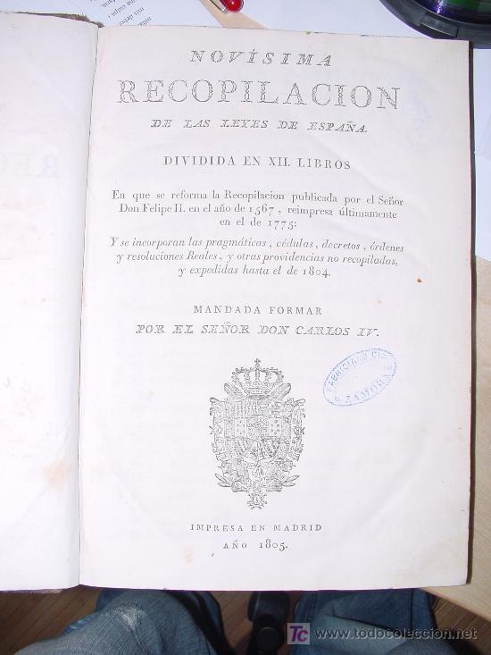 Libros antiguos: AÑO 1805.- LAS LEYES DE ESPAÑA. MANDADA FORMAR POR CARLOS IV. ¡IMPRESIONANTE OBRA! - Foto 3 - 27139359
