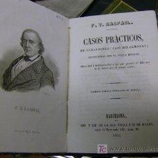 Libros antiguos: F.V RASPAIL - CASOS PRACTICOS DE CURACIONES CASI MILAGROSAS CONSEGUIDAS ... BARCELONA 1851 + INFO. Lote 4839136