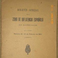 Libros antiguos: BOLETÍN OFICIAL DE LA ZONA DE INFLUENCIA EN MARRUECOS. AÑO II.NÚMERO 21.- 10 DE FEBRERO DE 1914.. Lote 25541263