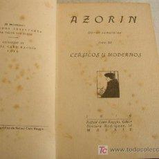 Libros antiguos: CLÁSICOS Y MODERNOS-AZORÍN, OBRAS COMPLETAS, TOMO XII-1919-EDT. RAFAEL CARO RAGGIO- MAD.. Lote 19951570
