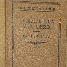 Libros antiguos: LA ESCRITURA Y EL LIBRO.. Lote 20901406