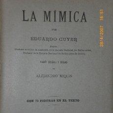 Libros antiguos: LA MÍMICA (1910). Lote 17788346