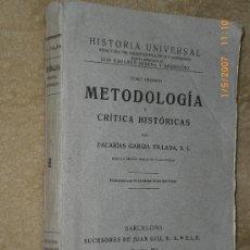 Libros antiguos: METODOLOGIA Y CRITICA HISTÓRICAS. Lote 27109916