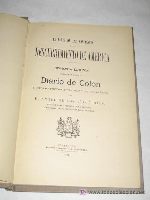 Libros antiguos: Colón y los montañeses en el descubrimiento de América, por Angel de los Ríos y Rios. Santander 1892 - Foto 2 - 23482485