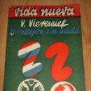 Libros antiguos: ANTIGUO LIBRO EL CALLEJON SIN SALIDA - VIERESAIEF, V. - EDITORIAL FÉNIX, MADRID. 14,5 X 20,5. COLECC. Lote 27602796