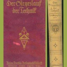 Libros antiguos: DER SIEGESLAUF DER TECHNIK / GEITEL MAX / 3 VOL. / 1922. Lote 26875590