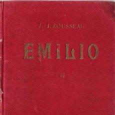 Libros antiguos: EMILIO / J. J. ROUSSEAU ( TOMO I). Lote 22673172