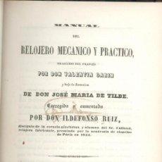 Libros antiguos: MANUAL DEL RELOJERO MECANICO PRACTICO - DE 1849 - CON 9 LAMINAS LITOGRAFIADAS -. Lote 26666519