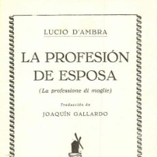 Libros antiguos - La profesión de esposa. Lucio D´Ambra, 1934 - 9230024