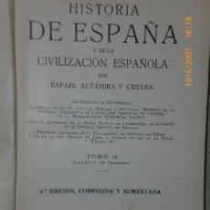 Libros antiguos: HISTORIA DE ESPAÑA Y DE LA CIVILIZACIÓN ES PAÑOLA. TOMO II.. Lote 26925154