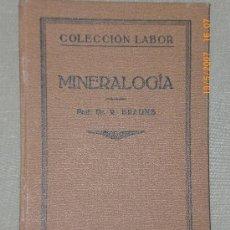 Libros antiguos: MINERALOGÍA (1927). Lote 22338101