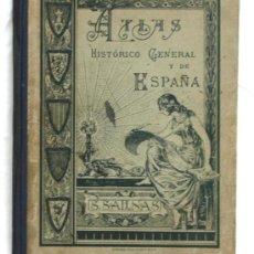 Libros antiguos: ATLAS HISTÓRICO GENERAL Y DE ESPAÑA SALVADOR SALINAS Y BELLVER EDITORIAL YAGUES 1936. Lote 5088970