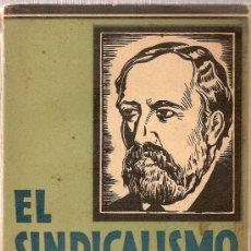 Libros antiguos: EL SINDICALISMO EXPUESTO POR SOREL. MADRID, 1934.18 X 12 CM. 258 P.. Lote 22235914