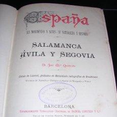 Libros antiguos: SALAMANCA , AVILA Y SEGOVIA POR JOSE Mª QUADRADO, EDT, DANIEL CORTEZO, BARCELONA 1884, ILUSTRADO. Lote 18679449