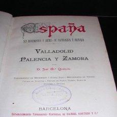 Libros antiguos: QUADRADO, JOSÉ MARÍA. VALLADOLID, PALENCIA Y ZAMORA. . Lote 23777351