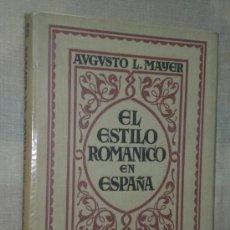 Libros antiguos: EL ESTILO ROMÁNICO EN ESPAÑA. Lote 23228986