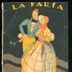 Libros antiguos: LA FARSA, LA AVENTURERA DE JOSE TELLAECHE, 15-10-1927 Nº4 AÑO I. Lote 16107955